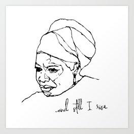 and still I rise Art Print