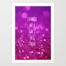 Sparkles are a Girl's Best Friend Art Print