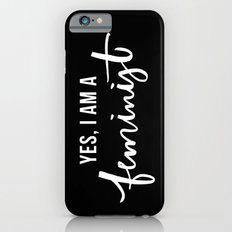 Yes, I'm a Feminist iPhone 6s Slim Case