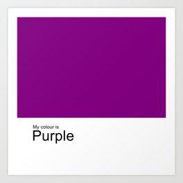 My Colour is Purple Art Print