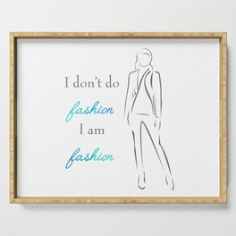 Inspirational quote about fashion- woman in elegant gown- typography motivational quote Serving Tray