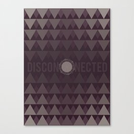 Disconnected Canvas Print