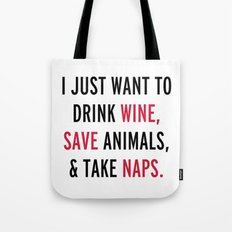 Drink Wine & Save Animals Funny Quote Tote Bag