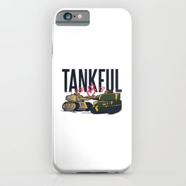 Tank Tshirt with make love tanks in love tankful iPhone Case