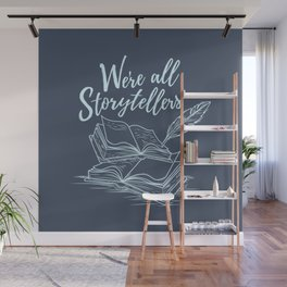 We're All Storytellers Wall Mural