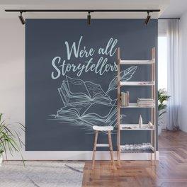 We're All Storytellers Wall Mural