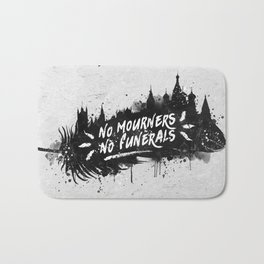 No Mourners No Funerals Bath Mat
