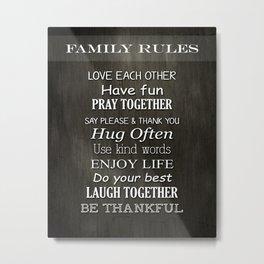 Family Rules Metal Print