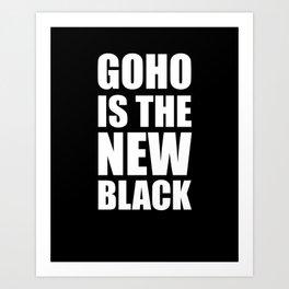 GOHO is the new black Art Print
