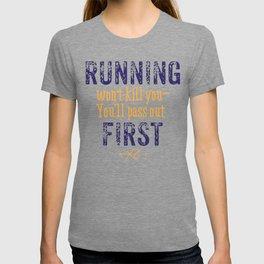 Purple & Gold Running Won't Kill You (Cross Country) T-shirt