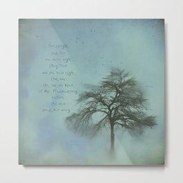 Ms. Treebestrong  Metal Print