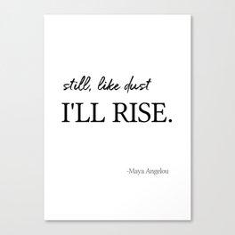 I'll rise #minimalism 2 Canvas Print