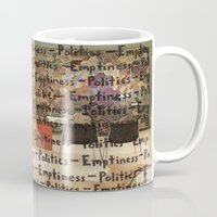 politics Mugs featuring Politics Emptiness by Neil Campau