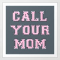 Art Print featuring Call Mom Pink and Gray GY by GENYOLO