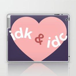 idk & idc Laptop & iPad Skin