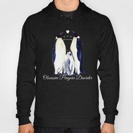 Obsessive Penguin Disorder* Hoody