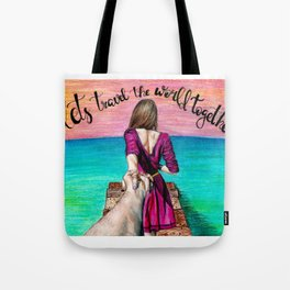 Lets Travel the World Together Tote Bag
