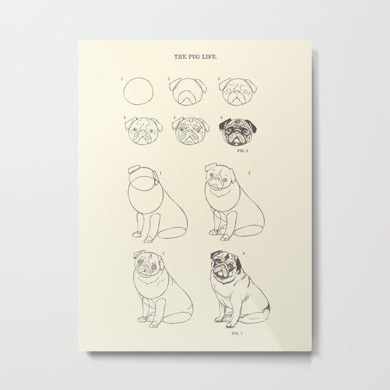 How to Draw The Pug Life Metal Print