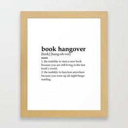 Book hangover defintion Framed Art Print