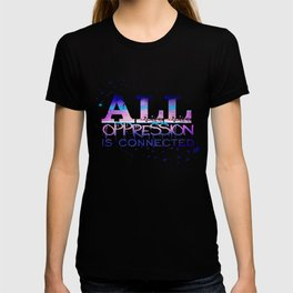 All Oppression Is Connected Pink & Blue T-shirt