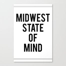 MIDWEST STATE OF MIND Canvas Print