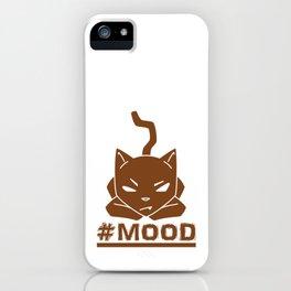 #MOOD Cat Brown iPhone Case