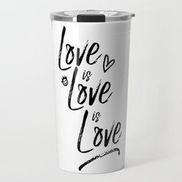 LOVE is LOVE is LOVE pt. II Travel Mug