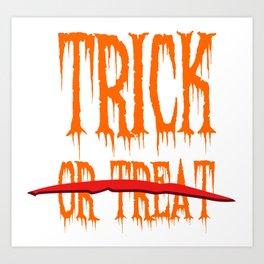 Trick, no Treat Art Print