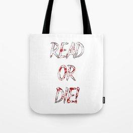 Read or Die! Tote Bag