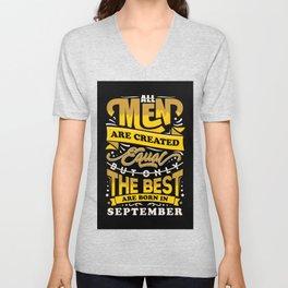 all men born in september Unisex V-Neck