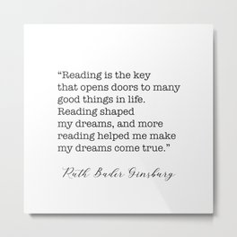RBG Quotes - Reading is the key Metal Print