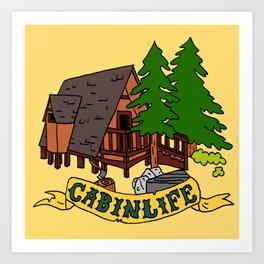 Cabin Life Art Print