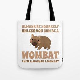 Wombat Funny Gift Idea Tote Bag