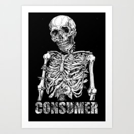 CONSUMER 5 Art Print