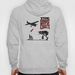 The Gods Must be Crazy Hoody