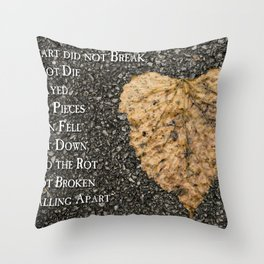 The Heart of Decay Throw Pillow