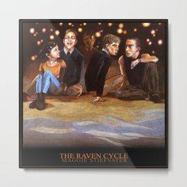 THE RAVEN CYCLE Metal Print