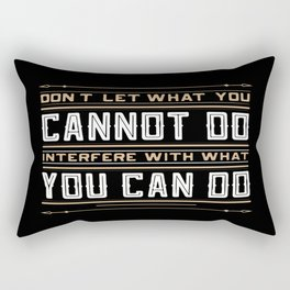 you cannot do interfere with what you can do Inspirational Typography Quote Design Rectangular Pillow