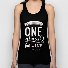 I Will Only Have One Glass of Wine Tonight Unisex Tank Top