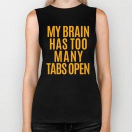 My Brain Has Too Many Tabs Open (Orange) Biker Tank