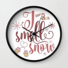 I Smell Snow Wall Clock
