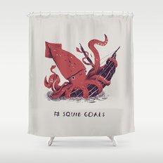 squid goals #squadgoals shirt Shower Curtain