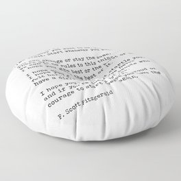 For What It's Worth, Life, F Scott Fitzgerald Motivational Quote Floor Pillow