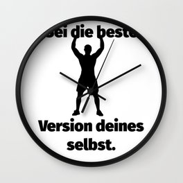 Be the best version of yourself (black). Wall Clock