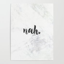 NAH Marble Quote Poster