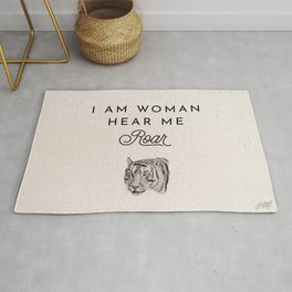 I Am Woman Hear Me Roar Rug