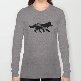 Howl at the moon Long Sleeve T-shirt