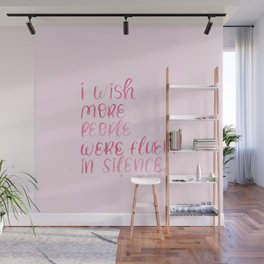 Watercolor lettering Funny Quote Fluent in Silence Wall Mural