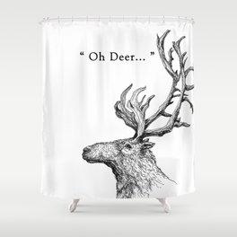 "TypoAnimal - ""Oh Deer..."" Shower Curtain"