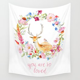 You are so loved Wall Tapestry
